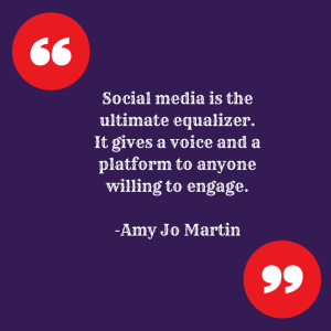 Social media is the ultimate equalizer.