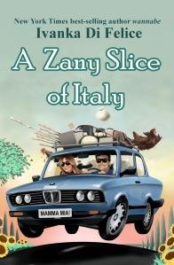 A Zany Slice of Italy_Ivanka Di Felice
