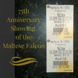 75th AnniversaryShowing of theMaltese Falcon